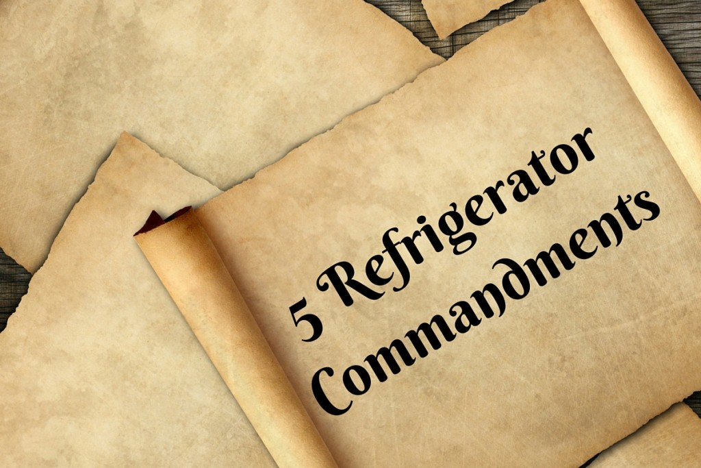 5 Refrigerator Commandments